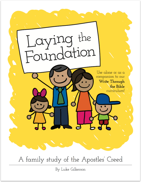 Laying the Foundation - Write Through the Bible Curriculum