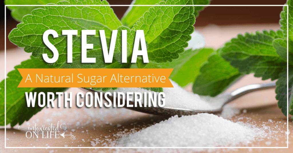 Stevia-ANaturalSugarAlternativeWorthConsidering-FB