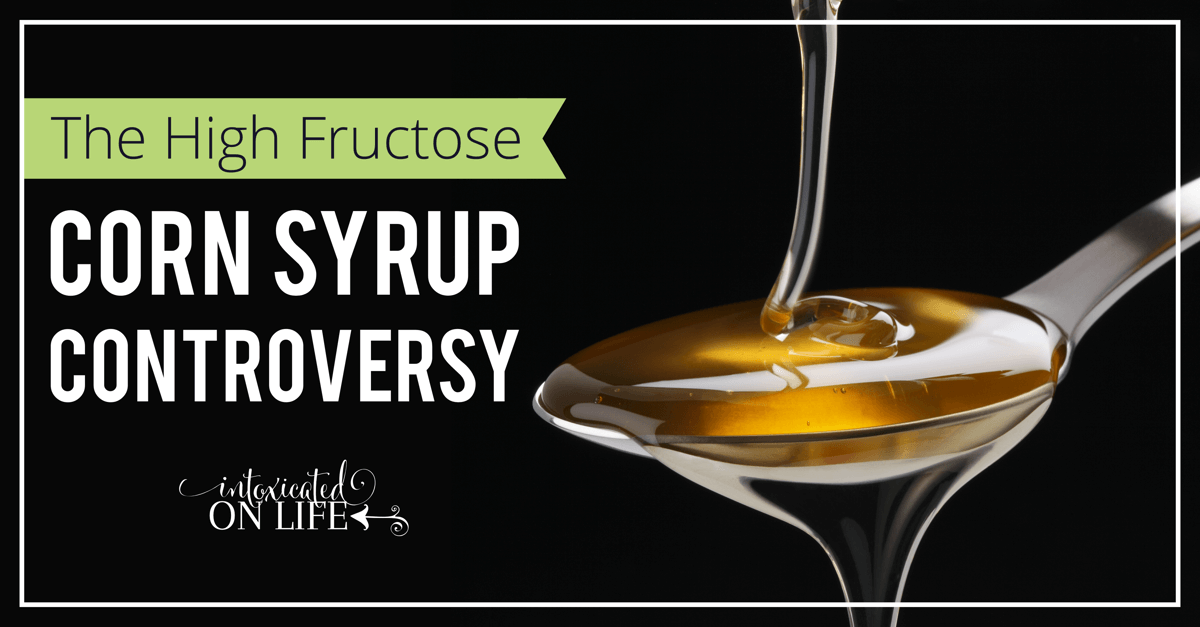 High Fructose Corn Syrup Controversy