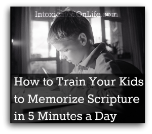 How to Train Your Kids to Memorize Scripture in 5 Minutes a Day
