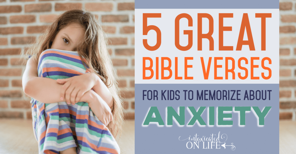 5GreatBibleVersesForKidsToMemorizeAboutAnxiety-FB