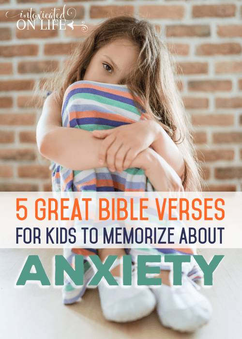 5 Great Bible Verses For Kids To Memorize About Anxiety
