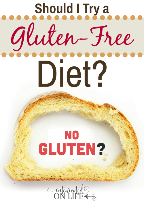 Have you wondered if you should try a gluten free diet? This is the post for you to read. @ IntoxicatedOnLife.com #glutenfree #healthyliving