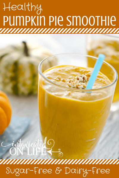 Learn how to make this delicious, healthy, sugar-free & dairy-free Pumpkin Pie Smoothie! @ IntoxicatedOnLife.com #Healthyeats #Smoothie