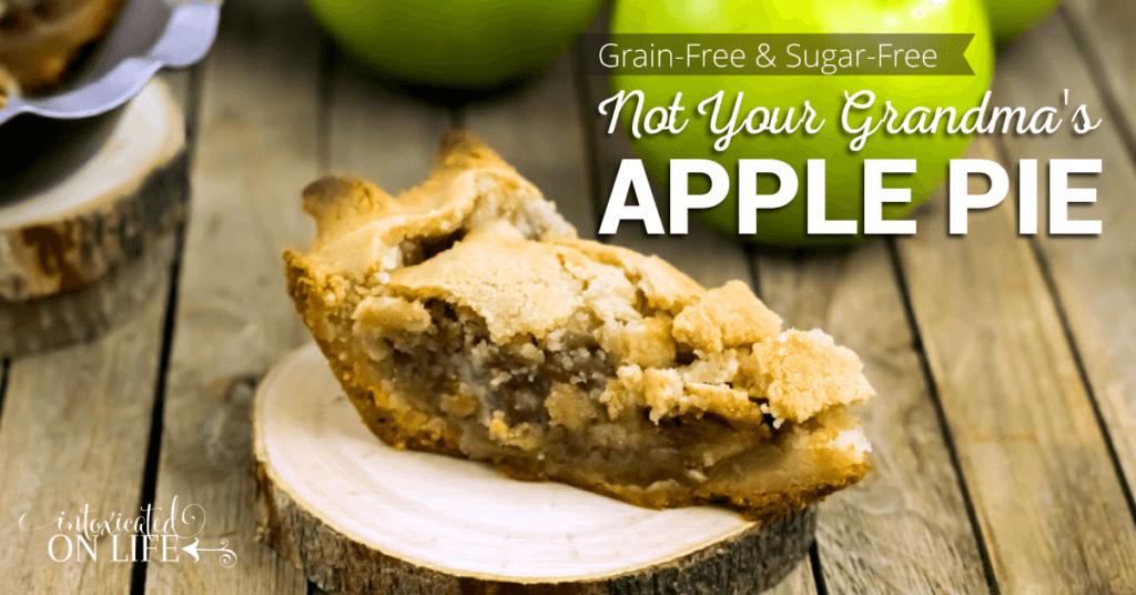 Grain Free And Sugar Free Not Your Grandmas Apple Pie FB