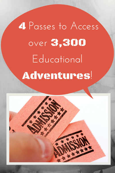 Find out what passes will open up 3,300 Educational Adventures for Your Family! #HomeschoolTravel #FamilyTravel