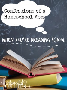 What do you do if your a homeschool mom who is dreading the start of the school year? Here are 7 tips to make for a more joyful transition. @ IntoxicatedOnLife.com