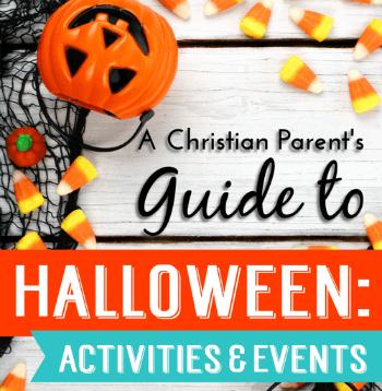 AChristianParentsGuideToHalloween-ActivitiesAndEvents