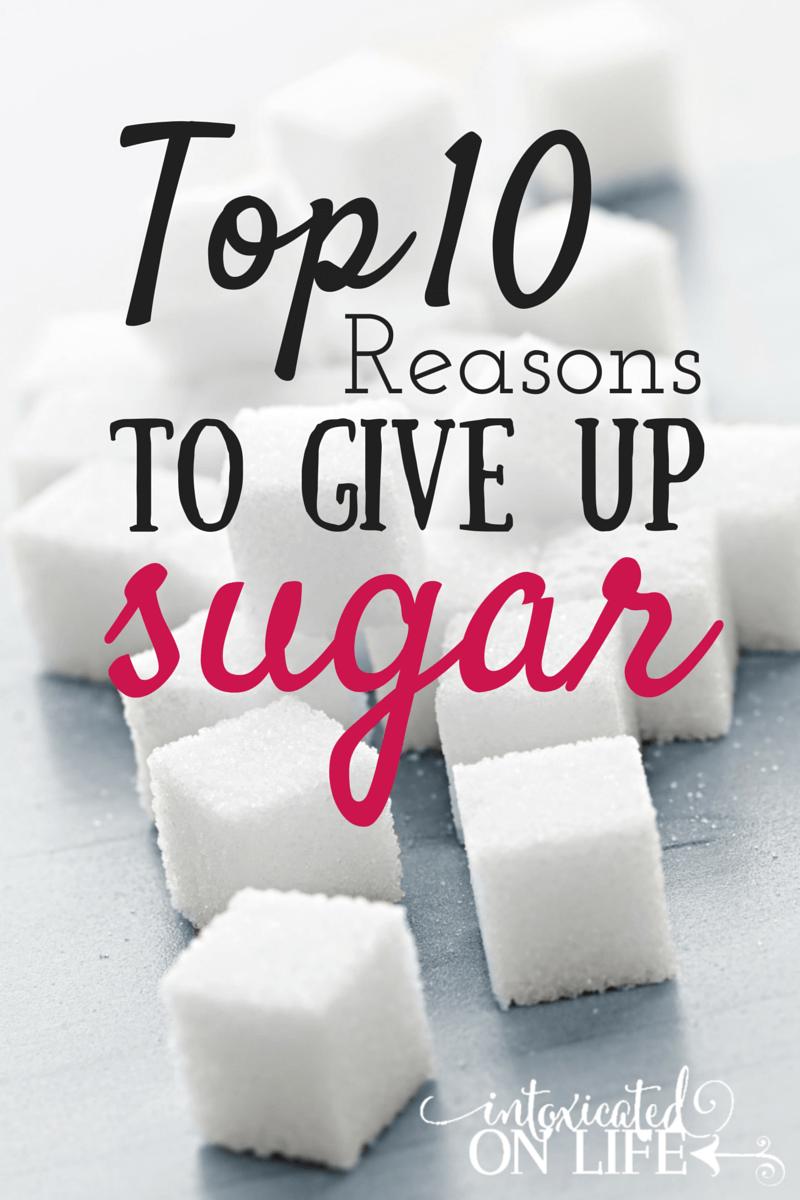 Top 10 Reasons to Give up Sugar