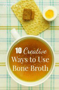 10 Creative Ways to Use Bone Broth