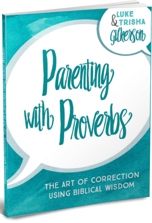 Parenting with Proverbs 300px
