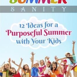 SummerSanity12Ideas_foraPurposefulSummer_V2