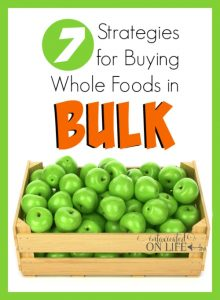 7 Strategies for Buying Whole Food in Bulk
