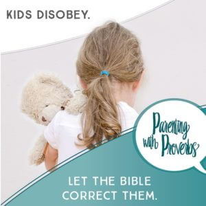 20 Bible Verses Parents Can Use to Correct Their Kids