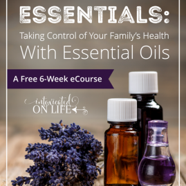 Everyday Essentials: Taking Control of Your Family's Health with Essential Oils