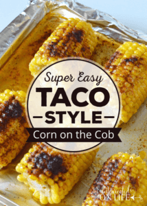 Super Easy Taco Style Corn on the Cob