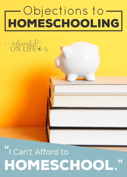 ObjectonsToHomeschooling-ICantAffordToHomeschool