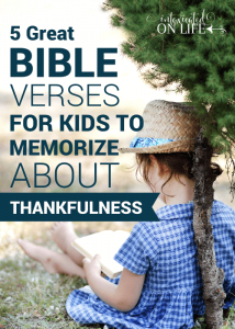 5 Great Bible Verses for Kids to Memorize About Thankfulness