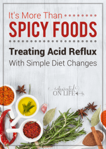 It's More Than Spicy Foods: Treating Acid Reflux with Simple Diet Changes