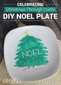 Celebrating Christmas Through Crafts: DIY Noel Plate