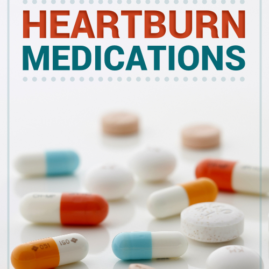 The Long-Term Risks of Taking Heartburn Medications