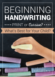 Beginning Handwriting: Print or Cursive? What's best for your child?