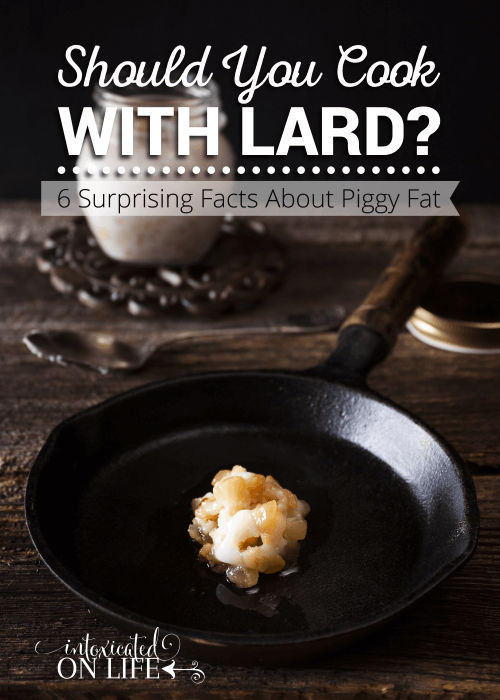 Should You Cook With Lard 6 Surprising Facts About Piggy Fat
