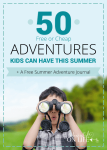 50 Free (or Cheap) Adventures Kids Can Have This Summer (+ a free summer adventure journal)