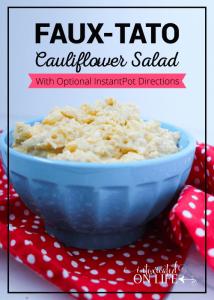 Faux-tato Cauliflower Salad (optional Instant Pot directions)