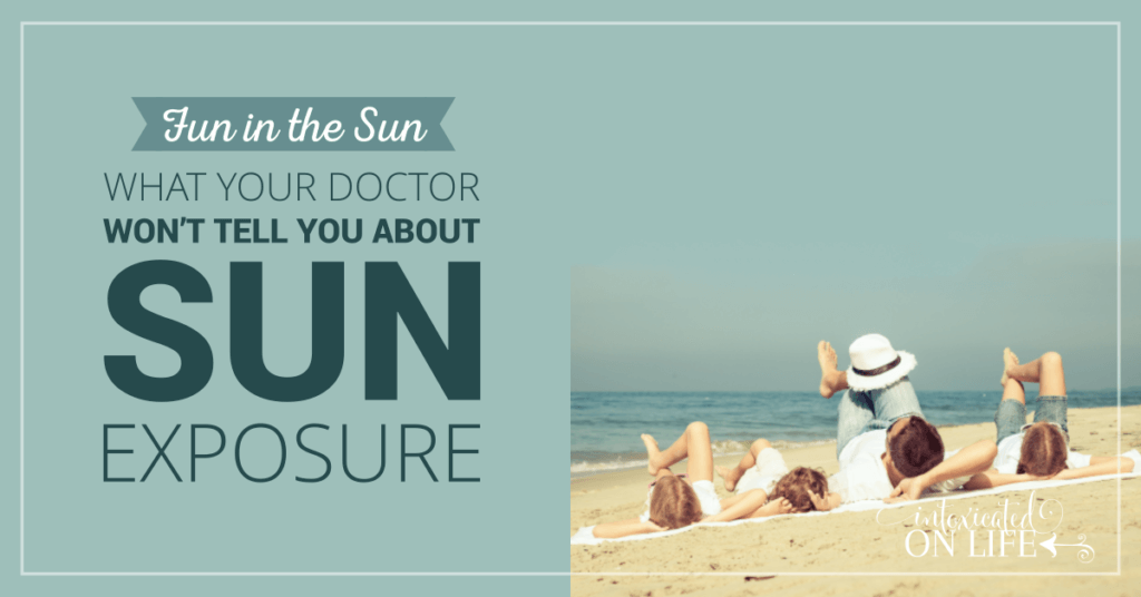 Fun In The Sun What Your Doctor Wont Tell You About Sun Exposure FB