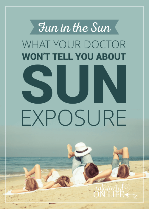 Fun In The Sun What Your Doctor Wont Tell You About Sun Exposure