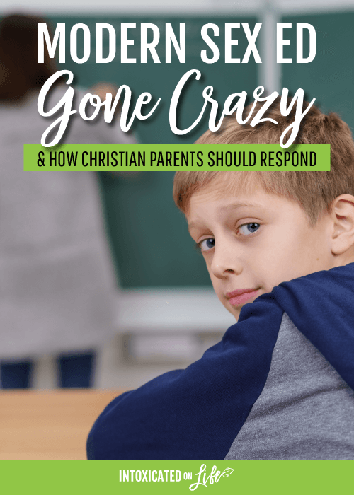 Modern Sex Ed Gone Crazy And How Christian Parents Should Respond