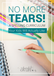 No more tears! A spelling curriculum your kids will actually like.