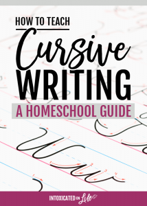 How to Teach Cursive Writing: a Homeschool Guide