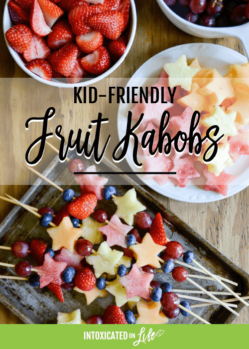 Kid Friendly Fruit Kabobs