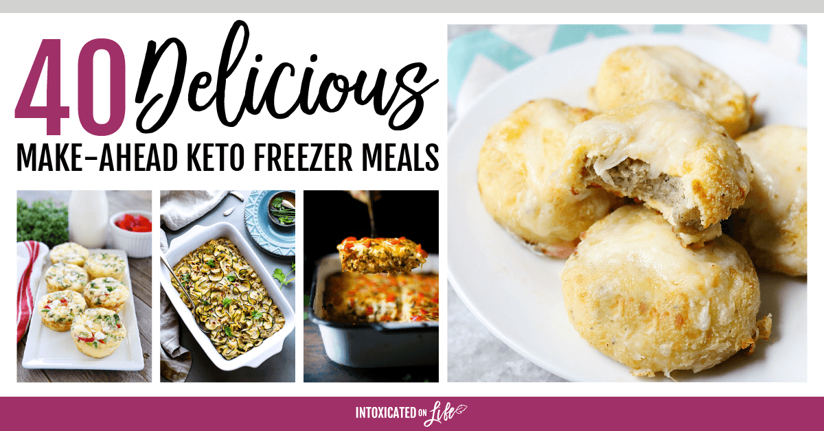 40 Delicious Make Ahead Keto Freezer Meals