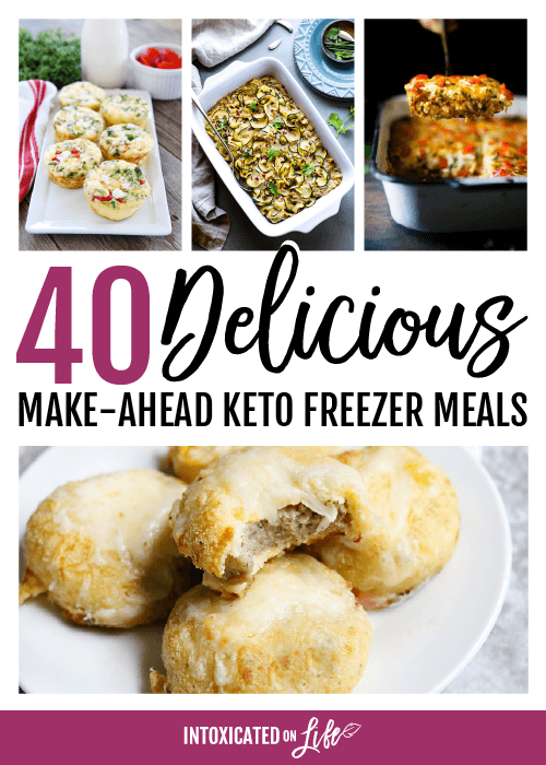 40 Delicious Make Ahead Keto Freezer Meals