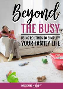 Beyond the Busy: Simplifying family life using routines