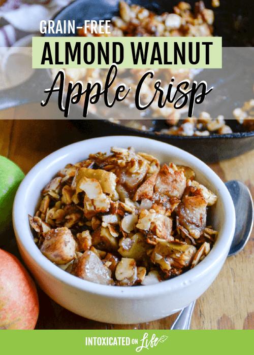 Grain Free Almond Walnut Apple Crisp
