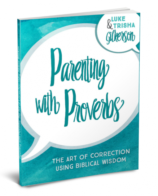 Parenting with Proverbs