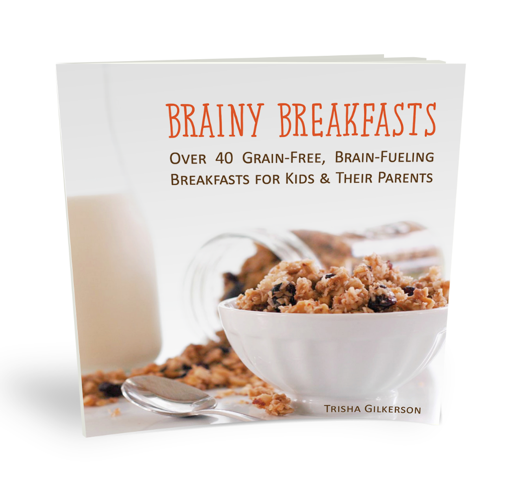Brainy Breakfasts: Over 40 Grain-Free, Brain-Fueling Breakfasts for ...