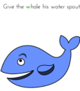 Give the whale a water spout