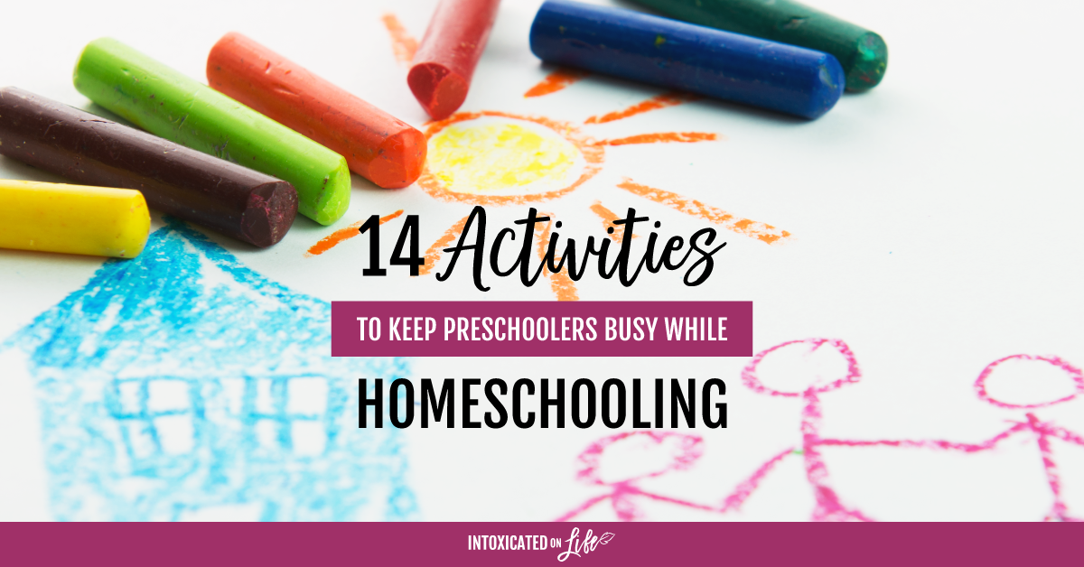 14 Activities To Keep Preschoolers Busy While Homeschooling