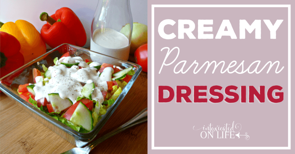Creamy Parmesan Dressing Recipe