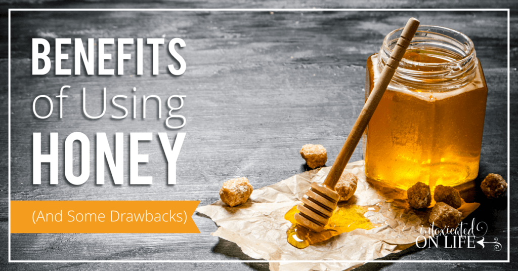 Benefits Of Honey And Some Drawbacks -FB