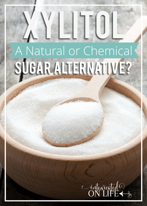 Xylitol A Natural Or Chemical Sugar Alternative