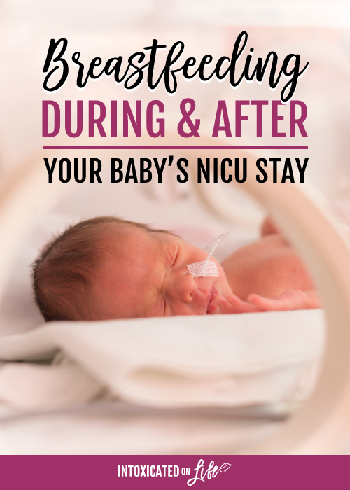 Breastfeeding During After Your Baby s NICU Stay