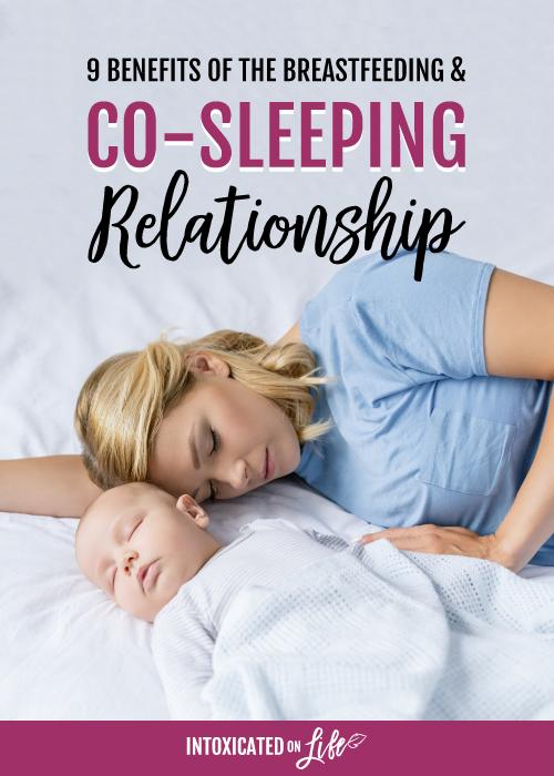 9 Benefits Of The Breastfeeding Co sleeping Relationship