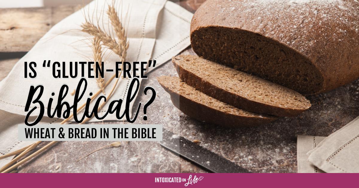 Is gluten-free biblical?