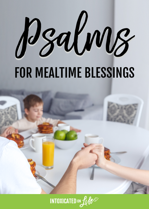 Psalms For Mealtime Blessings